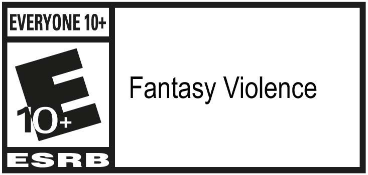 ESRB - Everyone 10+ Fantasy Violence