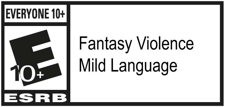 ESRB - Everyone 10+ Fantasy Violence, Mild Language