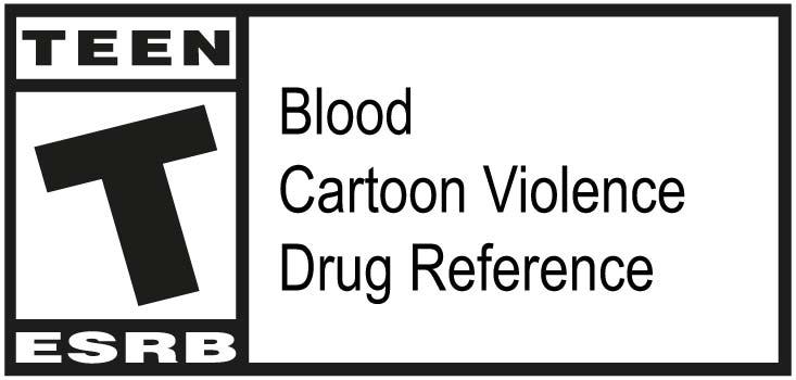 ESRB - Teen - Blood, Cartoon Violence, Drug Regerence